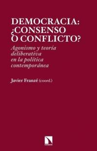 Democracia: ¿Consenso o conflicto?