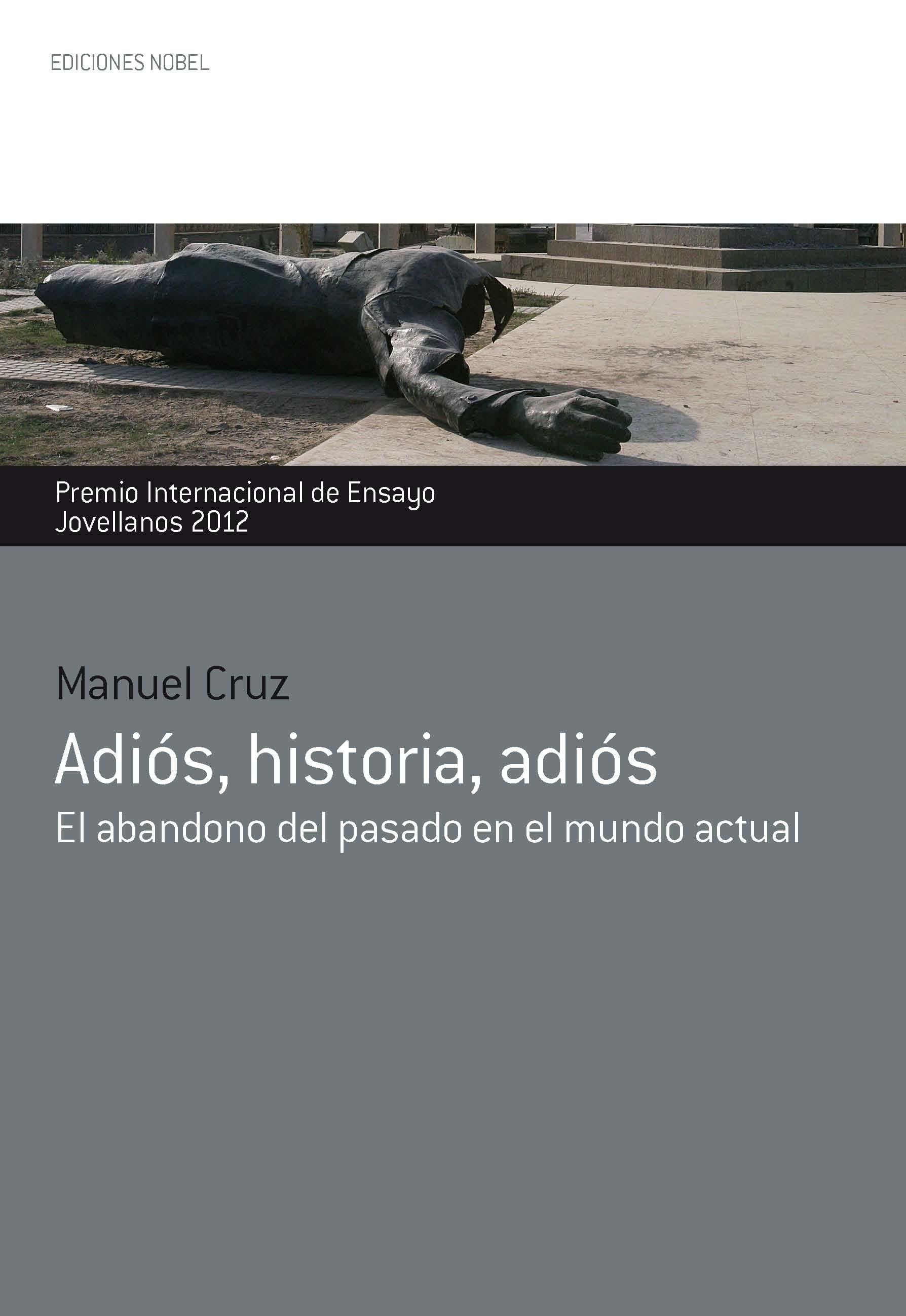 A propósito de… «Adiós, Historia, adiós» de Manuel Cruz